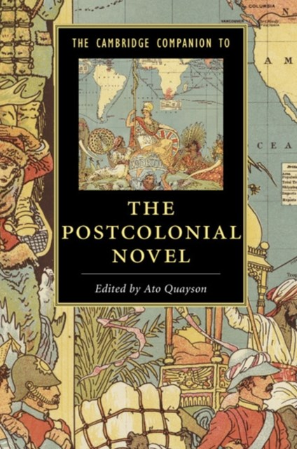 Cambridge Companion to the Postcolonial Novel