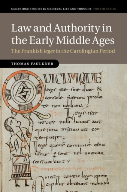 Law and Authority in the Early Middle Ages