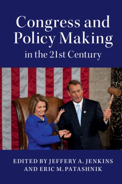 (ebook) Congress and Policy Making in the 21st Century
