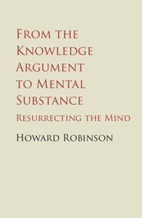 (ebook) From the Knowledge Argument to Mental Substance - Philosophy Modern