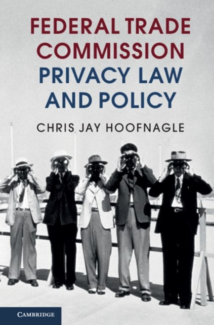 (ebook) Federal Trade Commission Privacy Law and Policy