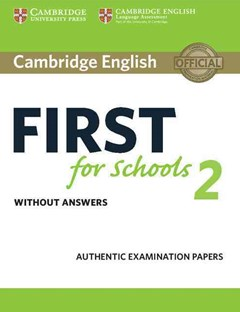 Cambridge English First for Schools 2 Student