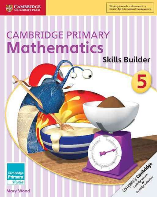Cambridge Primary Mathematics Skills Builder 5