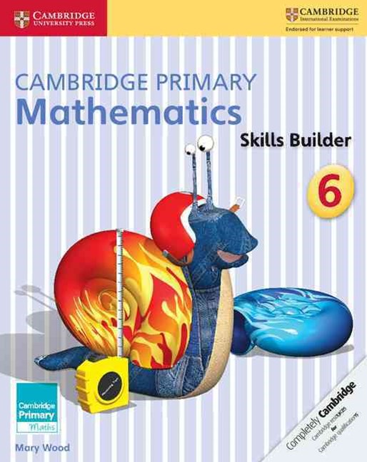 Cambridge Primary Mathematics Skills Builder 6