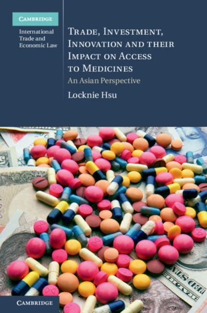 (ebook) Trade, Investment, Innovation and their Impact on Access to Medicines