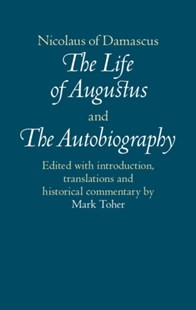 (ebook) Nicolaus of Damascus: The Life of Augustus and The Autobiography - Biographies Political