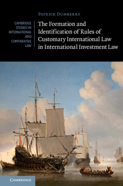 Formation and Identification of Rules of Customary International Law in International Investment Law