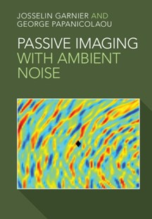 (ebook) Passive Imaging with Ambient Noise - Computing Networking