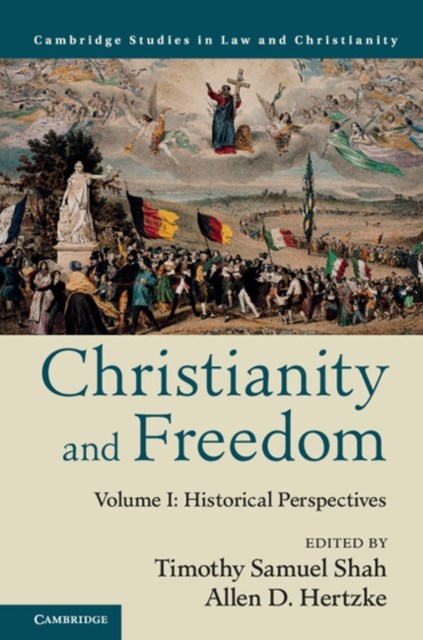 (ebook) Christianity and Freedom: Volume 1, Historical Perspectives