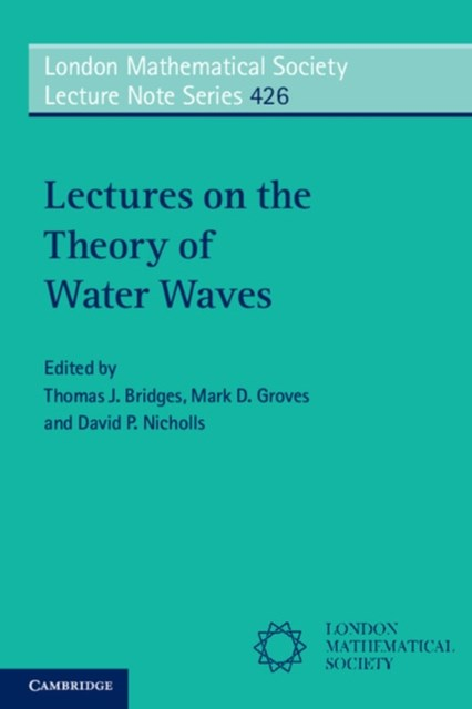 Lectures on the Theory of Water Waves