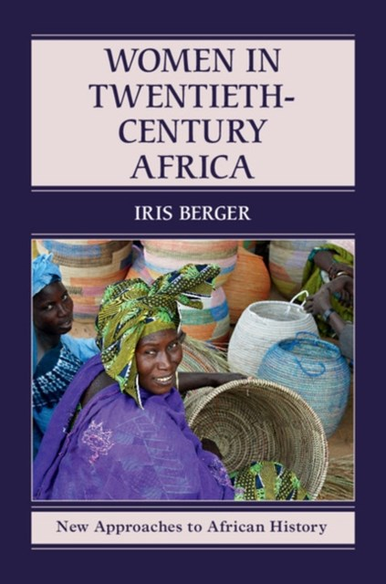 Women in Twentieth-Century Africa