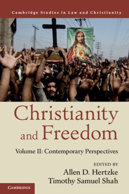(ebook) Christianity and Freedom: Volume 2, Contemporary Perspectives