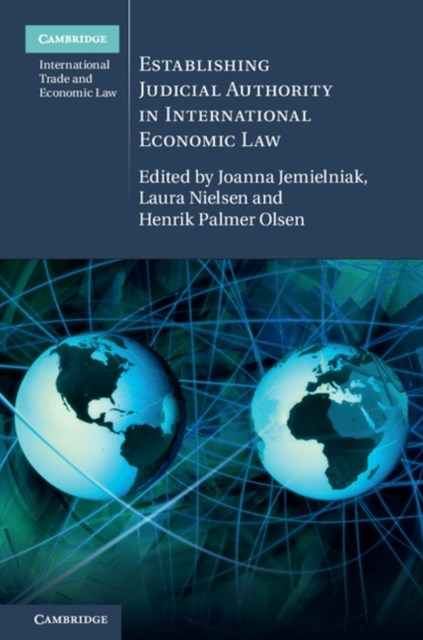 (ebook) Establishing Judicial Authority in International Economic Law