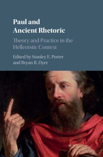 Paul and Ancient Rhetoric