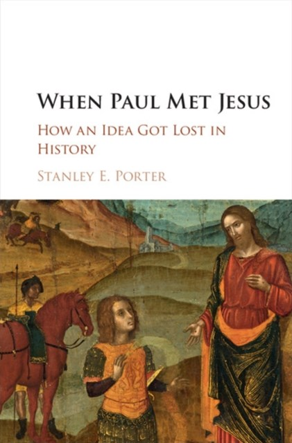 When Paul Met Jesus
