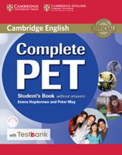 Complete PET Student's Book without Answers with CD-ROM and Testbank by Emma Heyderman, Peter May (9781316602539) - Multiple-item retail product - Education IELT & ESL