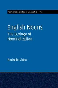 English Nouns by Rochelle Lieber (9781316613870) - PaperBack - Language