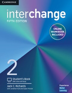 Interchange Level 2 Student's Book with Online Self-Study and Online Workbook by Jack C. Richards, Jonathan Hull, Susan Proctor (9781316620342) - PaperBack - Education IELT & ESL