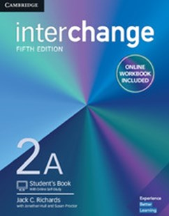 Interchange Level 2A Student's Book with Online Self-Study and Online Workbook by Jack C. Richards, Jonathan Hull, Susan Proctor (9781316620366) - PaperBack - Education IELT & ESL