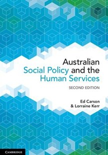 Australian Social Policy and the Human Services by Ed Carson, Lorraine Kerr (9781316621035) - PaperBack - Social Sciences Sociology