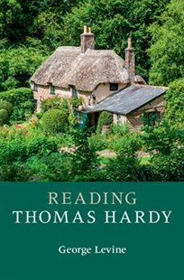 Reading Thomas Hardy by George Levine (9781316630808) - PaperBack - Reference