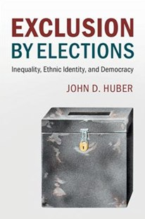 Exclusion by Elections by John D. Huber (9781316633977) - PaperBack - Politics Political Issues