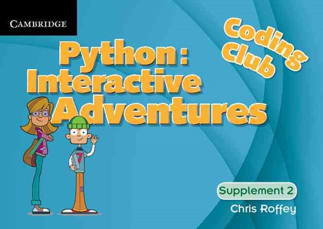 Coding Club Python: Interactive Adventures Supplement 2