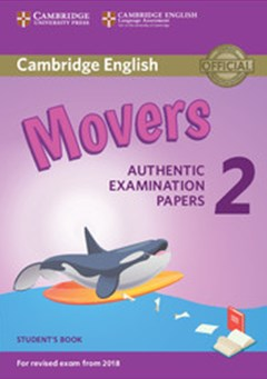 Cambridge English Young Learners 2 for Revised Exam from 2018 Movers Student