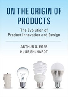 On the Origin of Products by Arthur O. Eger, Huub Ehlhardt (9781316638187) - PaperBack - Art & Architecture