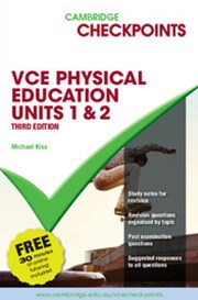 Cambridge Checkpoints VCE Physical Education Units 1 and 2 Third Edition