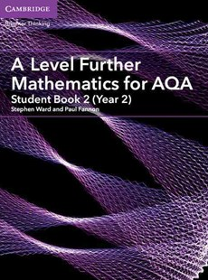A Level Further Mathematics for AQA Student Book 2 (Year 2) by Stephen Ward, Paul Fannon (9781316644478) - PaperBack - Non-Fiction