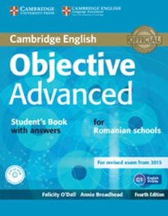 Objective Advanced Student's Book with Answers with CD-ROM Romanian Edition by Felicity O'Dell, Annie Broadhead (9781316645581) - PaperBack - Language English