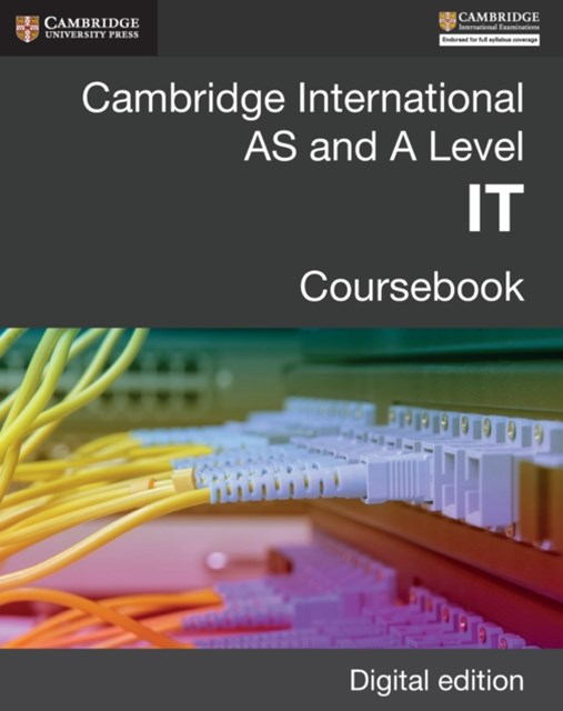 Cambridge International AS and A Level IT Digital Edition
