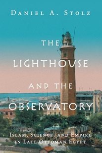The Lighthouse and the Observatory by Daniel A Stolz (9781316647257) - PaperBack - Science & Technology Engineering