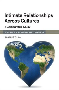 Intimate Relationships Across Cultures by Charles T Hill (9781316647400) - PaperBack - Social Sciences Psychology