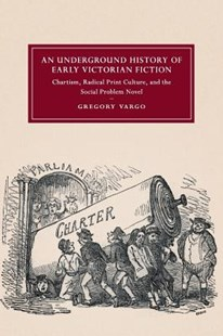 An Underground History of Early Victorian Fiction by Gregory Vargo (9781316647912) - PaperBack - Reference