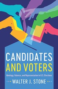 Candidates and Voters by Walter J. Stone (9781316649602) - PaperBack - Politics Political Issues