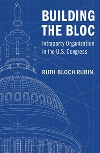 Building the Bloc by Ruth Bloch Rubin (9781316649923) - PaperBack - History Latin America