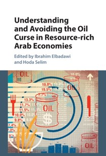 (ebook) Understanding and Avoiding the Oil Curse in Resource-rich Arab Economies - Business & Finance Ecommerce