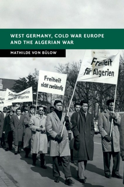 (ebook) West Germany, Cold War Europe and the Algerian War