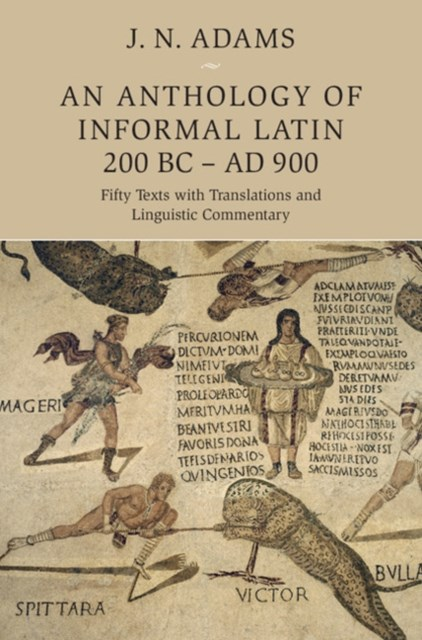 (ebook) Anthology of Informal Latin, 200 BC-AD 900