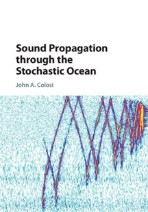 (ebook) Sound Propagation through the Stochastic Ocean - Science & Technology Engineering