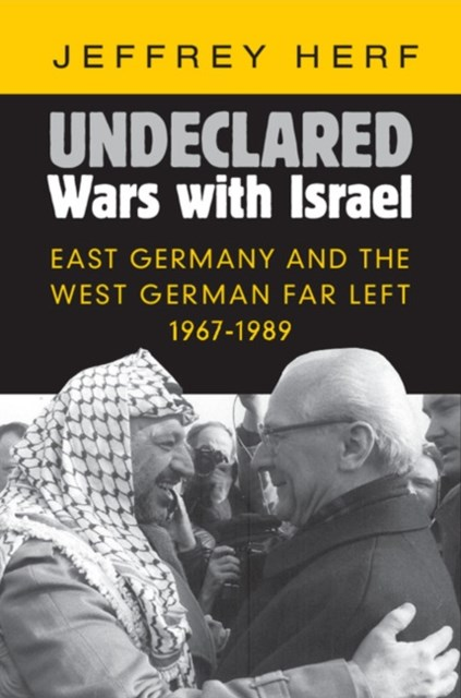 Undeclared Wars with Israel