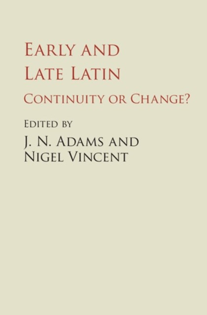 Early and Late Latin