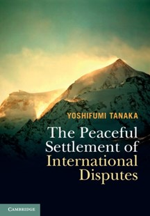 (ebook) Peaceful Settlement of International Disputes - Politics Political Issues