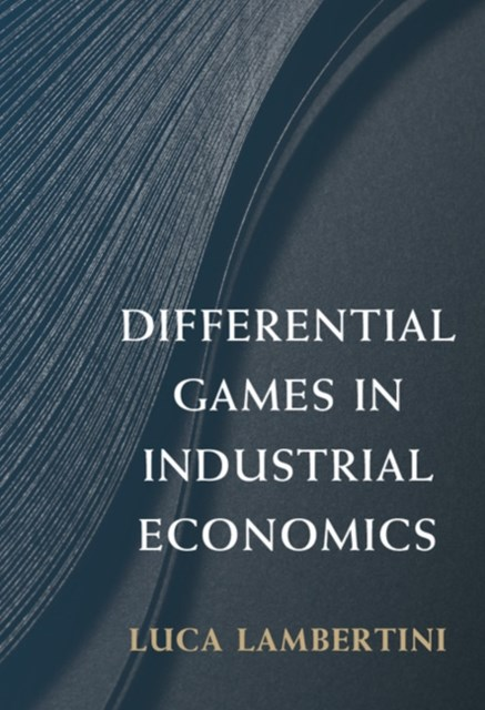 (ebook) Differential Games in Industrial Economics