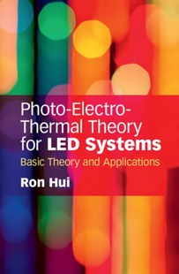 (ebook) Photo-Electro-Thermal Theory for LED Systems - Science & Technology Engineering