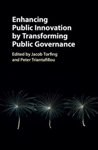(ebook) Enhancing Public Innovation by Transforming Public Governance - Business & Finance Organisation & Operations
