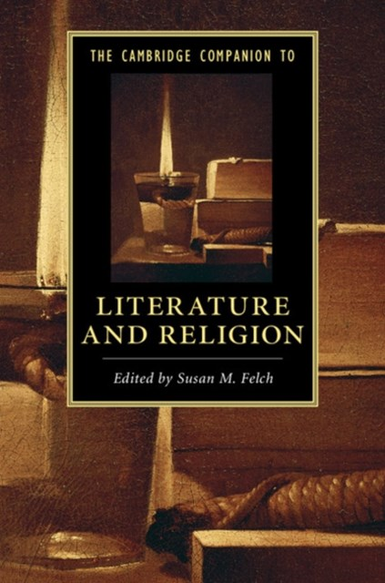 Cambridge Companion to Literature and Religion