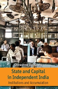 (ebook) State and Capital in Independent India - Business & Finance Ecommerce